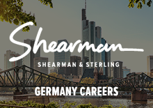Shearman & Sterling LLP - Germany Careers Website